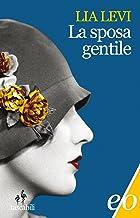 La sposa gentile (Italian Edition)