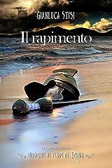 Il rapimento: Indagini ai tempi di Roma Formato Kindle