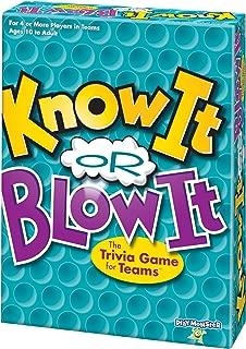 Know It or Blow It