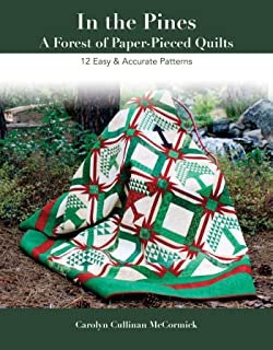 In the Pines - A Forest of Paper-Pieced Quilts: 12 Easy & Accurate Patterns