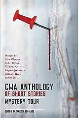 The CWA Short Story Anthology: Mystery Tour Kindle Edition