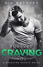 Forever Craving You: A BWWM Romance (Grudging Hearts Book 2)