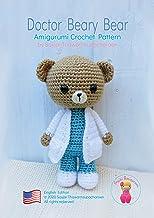 Doctor Beary Bear: Amigurumi Crochet Pattern (Occupational doll crochet patterns Book 1) (English Edition)
