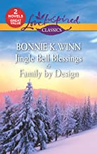 Jingle Bell Blessings/Family by Design (Rosewood, Texas)
