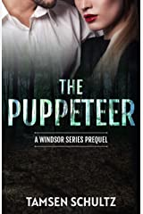 The Puppeteer (Windsor Series) Kindle Edition