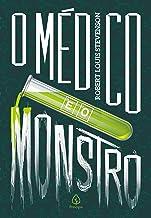 O médico e o monstro (Clássicos da literatura mundial)