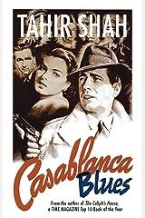 Casablanca Blues Kindle Edition