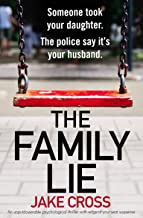 The Family Lie: An unputdownable psychological thriller with edge of your seat suspense (English Edition)