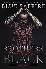Brothers Black 2: Noah The Beast Kindle Edition