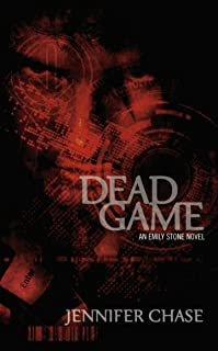 Dead Game (Emily Stone Series Book 2)