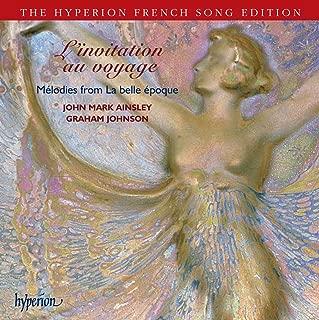 L'Invitation au voyage - Melodies from la belle epoque