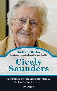 Cicely Saunders : fundadora del movimiento