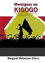 Mwongozo wa Kigogo (na Pauline Kea) (Swahili)