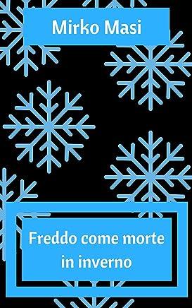 Freddo come morte in inverno