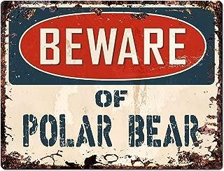 Beware of POLAR BEAR Chic Sign Vintage Retro Rustic 9