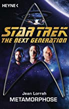 Star Trek - The Next Generation: Metamorphose: Roman (German Edition)