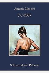 7-7-2007 (Il vicequestore Rocco Schiavone Vol. 7) Formato Kindle