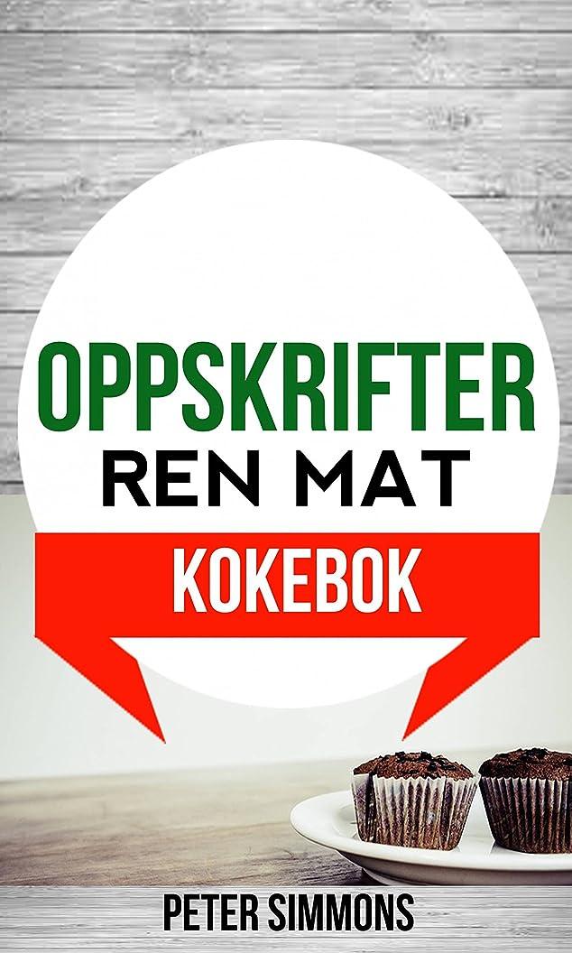 高層ビルアグネスグレイ消えるOppskrifter: Ren mat (Kokebok) (Norwegian Edition)