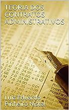 TEORIA DOS CONTRATOS ADMINISTRATIVOS (Portuguese Edition)