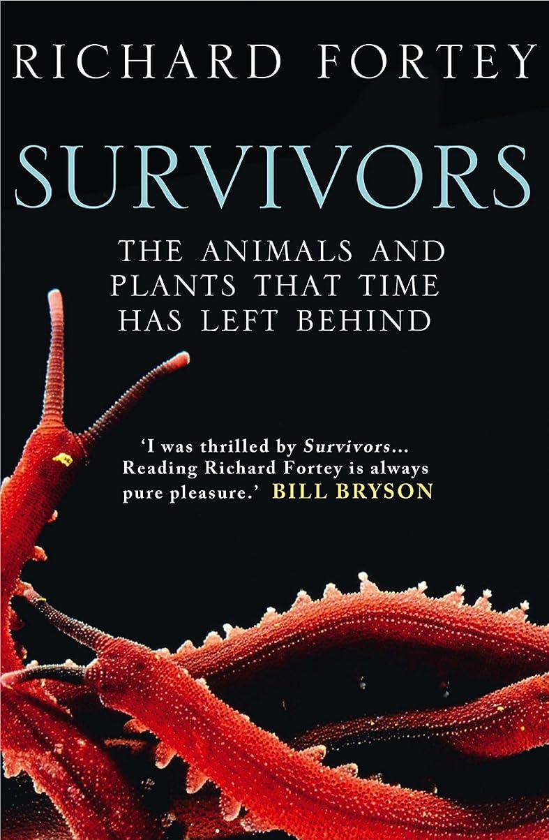 専制収まる排気Survivors: The Animals and Plants that Time has Left Behind (Text Only) (English Edition)