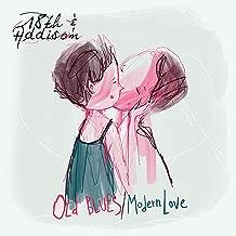 Old Blues / Modern Love [Explicit]
