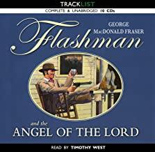 Flashman and the Angel of the Lord: Unabridged Audiobook 10 CDs