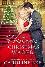 The Prince's Christmas Wager (The Royal Wedding Book 7)