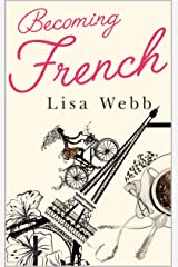 Becoming French Kindle Edition