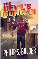 The Devil's Gunman (The Devil's Gunman Book 1) Kindle Edition