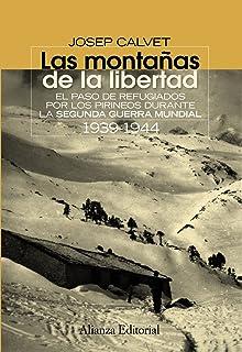 Las montañas de la libertad: El paso de refugiados por los