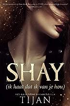 Shay: Ik haat dat ik van je hou