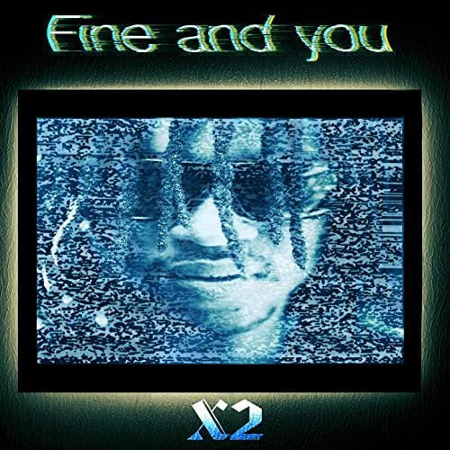Fine and You [Explicit]