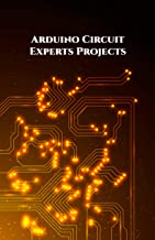Arduino Circuit Experts Projects Handson: Wi-Fi Repeater or Range extender,  Alexa Controlled Home Automation, ESP8266 based Smart Plug,  NodeMCU ESP8266 Over-the-Air etc.., (English Edition)