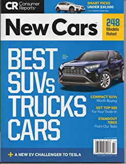 Consumer Reports New Cars July 2019 - Best SUV's Trucks Cars 248 Models Rated