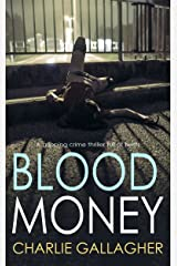 BLOOD MONEY a gripping crime thriller full of twists (Langthorne Police Series Book 3) Kindle Edition