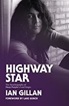 Highway Star: The Autobiography of Deep Purple's Lead Singer