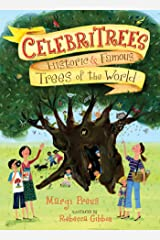 Celebritrees: Historic & Famous Trees of the World Kindle Edition