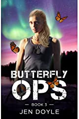 Butterfly Ops: Book 3 (Butterfly Ops Trilogy) Kindle Edition