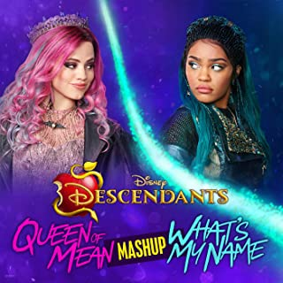 """Queen of Mean/What's My Name CLOUDxCITY Mashup (From """"Descendants"""")"""