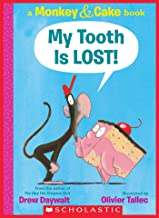 My Tooth Is LOST! (Monkey & Cake): A Monkey & Cake Book