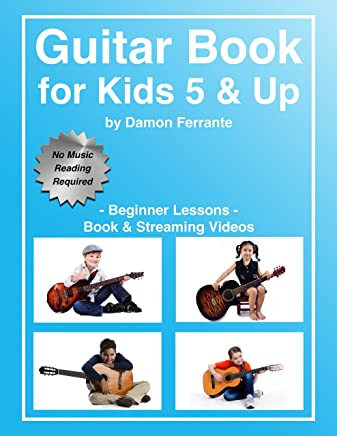 Guitar Book for Kids 5 & Up - Beginner Lessons: Learn to Play Famous Guitar