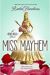 Miss Mayhem: a Rebel Belle Novel Kindle Edition
