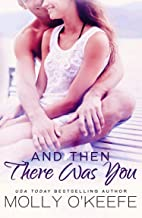 And Then There Was You (Serenity House Book 2)
