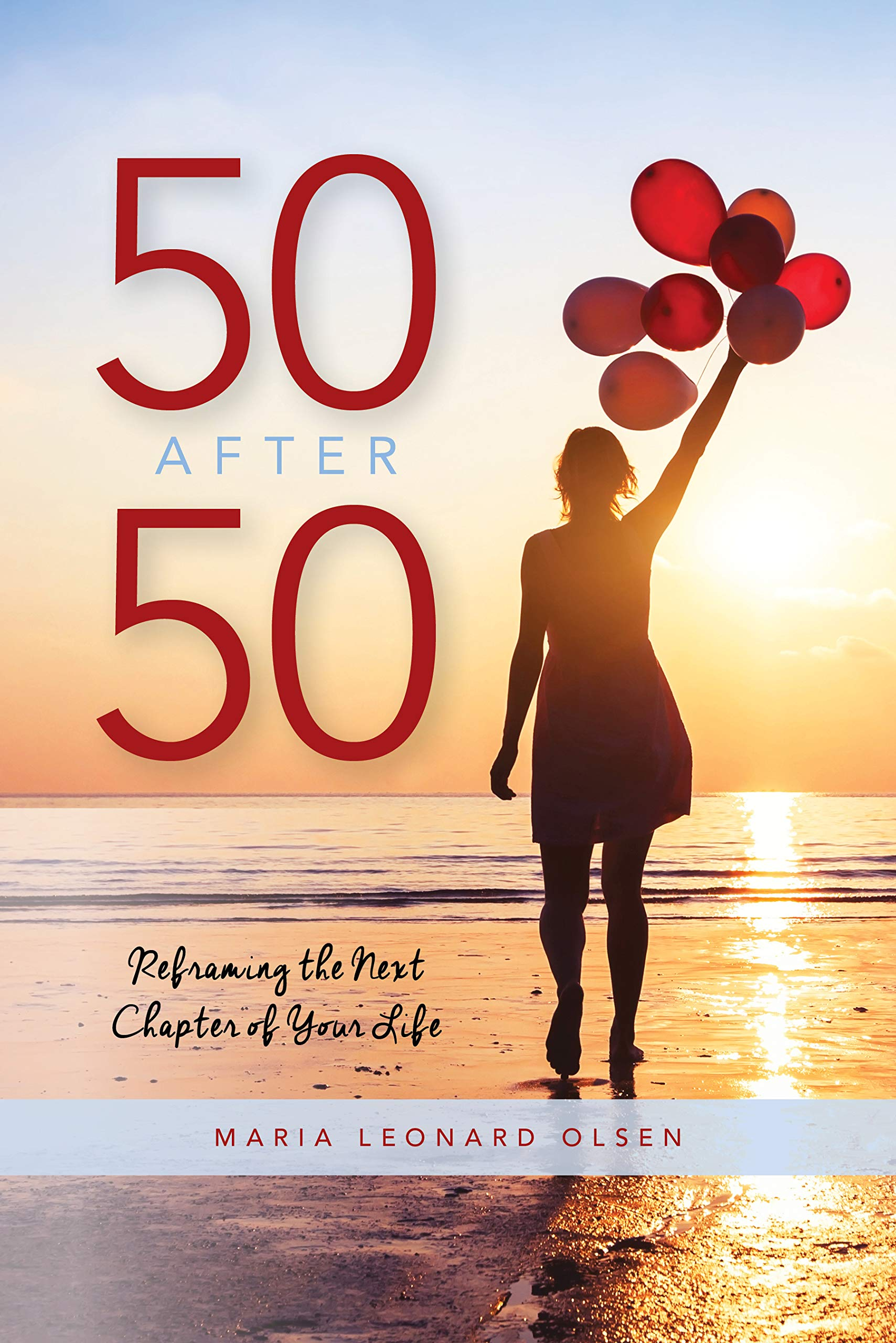 Download 50 After 50: Reframing The Next Chapter Of Your Life 