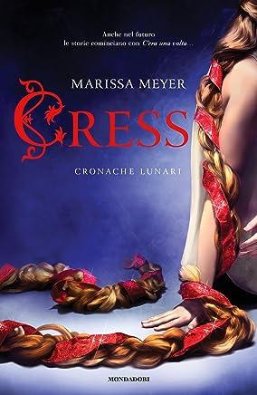 Cress - Cronache lunari