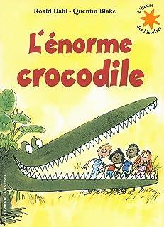 L'énorme crocodile - 1 livre + 1 CD - L'heure des histoires - De 3 à 7 ans
