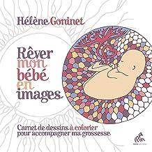 Rêver mon bébé en images