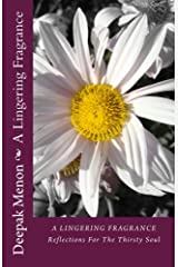 A Lingering Fragrance: Reflections For The Thirsty Soul Kindle Edition
