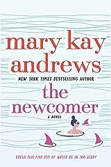 The Newcomer: A Novel Kindle Edition