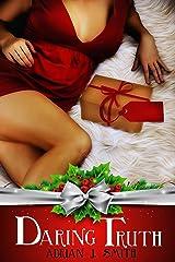 Daring Truth: A Lesbian Christmas Romance Kindle Edition
